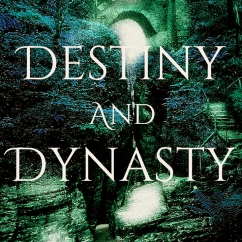 destiny and dynasty